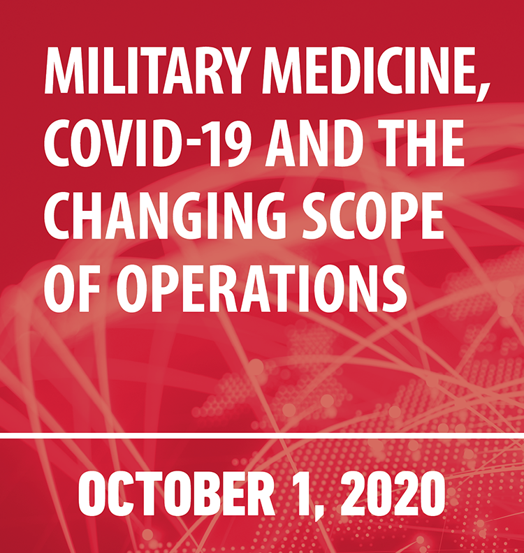 Military medicine, COVID-19 and the changing scope of operations