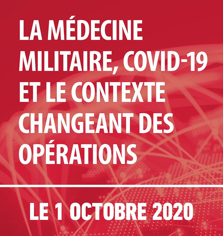 La médecine militaire, COVID-19 et le contexte changeant des opérations