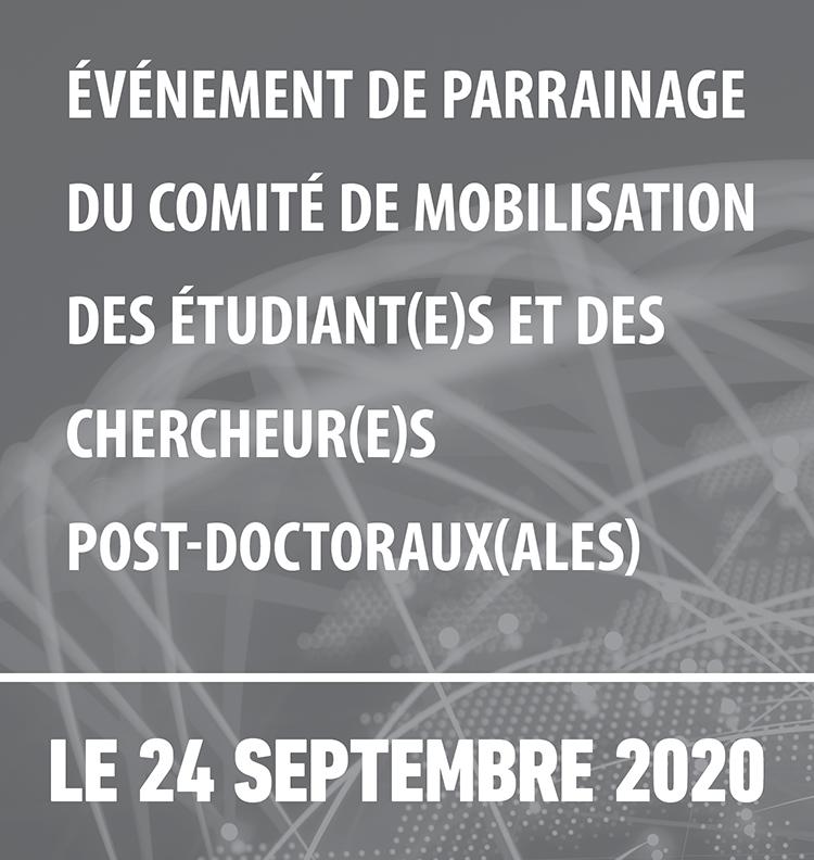Événement de parrainage du comité de mobilisation des étudiant(e)s et des chercheur(e)s postdoctoraux(ales)